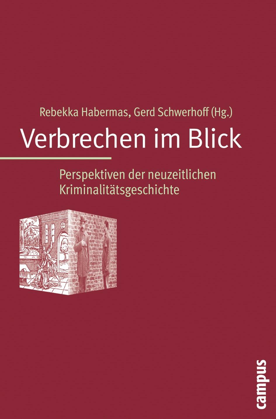 Abbildung von Habermas / Schwerhoff | Verbrechen im Blick | 2009