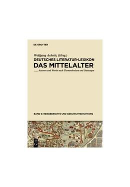 Abbildung von Achnitz | Reiseberichte und Geschichtsdichtung | 2011 | Autoren und Werke nach Themenk...