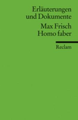 Abbildung von Müller-Salget | Erläuterungen und Dokumente zu Max Frisch: Homo faber | 2008 | 16064
