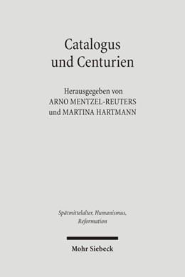 Abbildung von Mentzel-Reuters / Hartmann   Catalogus und Centurien   1., Aufl.   2008   Interdisziplinäre Studien zu M...   45