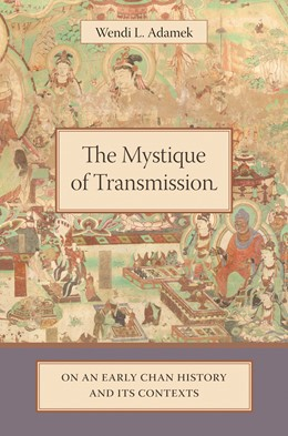 Abbildung von Adamek | The Mystique of Transmission | 2007 | On an Early Chan History and I...