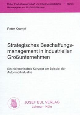 Abbildung von Krampf | Strategisches Beschaffungsmanagement in industriellen Großunternehmen | 2000 | Ein hierarchisches Konzept am ... | 7
