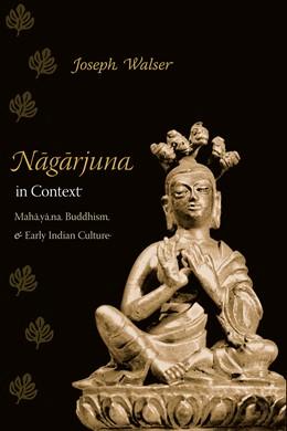 Abbildung von Walser | Nagarjuna in Context | 2005