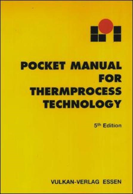 Abbildung von / LOI Thermprocess GmbH | Pocket Manual For Thermprocess Technology | 1999