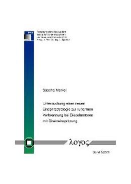 Abbildung von Merkel | Untersuchung einer neuen Einspritzstrategie zur rußarmen Verbrennung bei Dieselmotoren mit Direkteinspritzung | 2009 | 8/2008