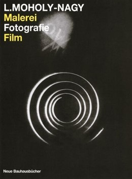 Abbildung von Moholy-Nagy   Malerei - Fotografie - Film   2000