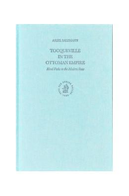 Abbildung von Salzmann | Tocqueville in the Ottoman Empire | 2003 | Rival Paths to the Modern Stat... | 28