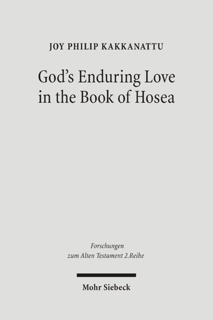 God's Enduring Love in the Book of Hosea | Kakkanattu | 1., Aufl., 2006 | Buch (Cover)