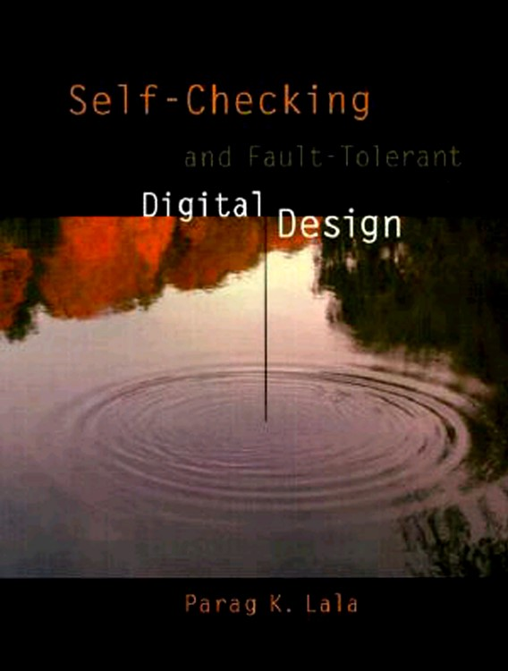 Abbildung von Lala | Self-Checking and Fault-Tolerant Digital Design | 2000
