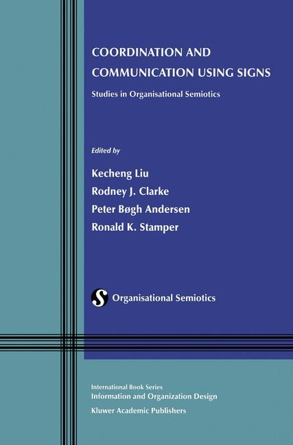 Coordination and Communication Using Signs | Liu / Clarke / Andersen / Stamper, 2002 | Buch (Cover)