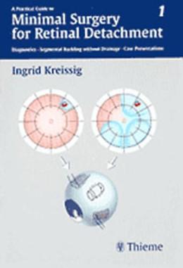 Abbildung von Kreissig | Vol. 1: Minimal Surgery for Retinal Detachment | 2000 | Diagnostics, Segmental Bucklin...