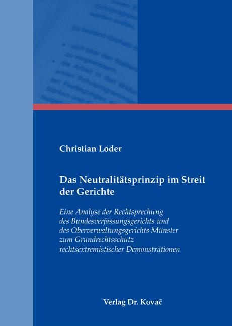 Das Neutralitätsprinzip im Streit der Gerichte | Loder, 2007 | Buch (Cover)