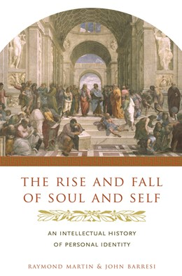 Abbildung von Martin / Barresi | The Rise and Fall of Soul and Self | 2006 | An Intellectual History of Per...