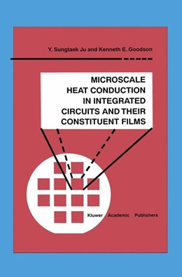 Abbildung von Sungtaek Ju / Goodson | Microscale Heat Conduction in Integrated Circuits and Their Constituent Films | 1999 | 6