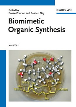 Abbildung von Poupon / Nay   Biomimetic Organic Synthesis   2011