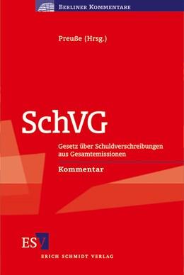 Abbildung von Preuße (Hrsg.)   SchVG   2011   Gesetz über Schuldverschreibun...