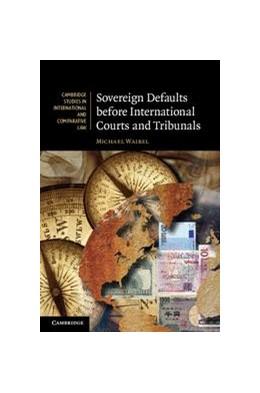 Abbildung von Waibel | Sovereign Defaults before International Courts and Tribunals | 2011 | 81