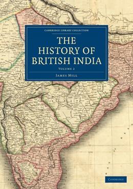 Abbildung von Mill | The History of British India | 2010 | Volume 2