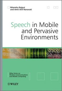 Abbildung von Rajput | Speech in Mobile and Pervasive Environments | 2012