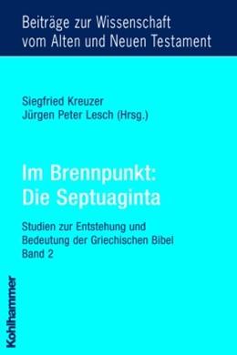 Abbildung von Kreuzer / Lesch | Im Brennpunkt: Die Septuaginta | 2004 | Studien zur Entstehung und Bed... | 161