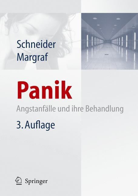 Abbildung von Schneider / Margraf | Panik | 3., überarb. u. aktual. Aufl. 2015 | 2015