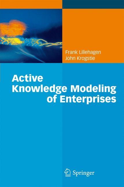 Abbildung von Lillehagen / Krogstie | Active Knowledge Modeling of Enterprises | 2008