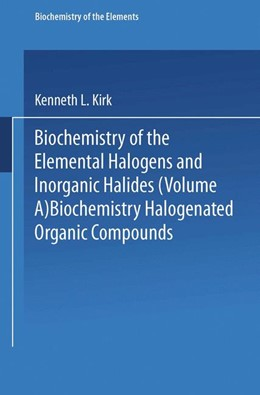 Abbildung von Kirk | Biochemistry of Halogenated Organic Compounds | 1991 | 9A+B