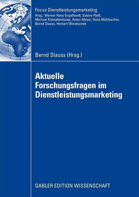 Aktuelle Forschungsfragen im Dienstleistungsmarketing | Stauss, 2008 | Buch (Cover)