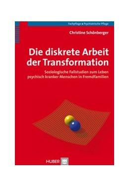 Abbildung von Schönberger   Die diskrete Arbeit der Transformation   2007   Soziologische Fallstudien zum ...