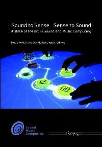 Sound to Sense - Sense to Sound: A state of the art in Sound and Music Computing | Dunker / Polotti / Rocchesso, 2008 | Buch (Cover)