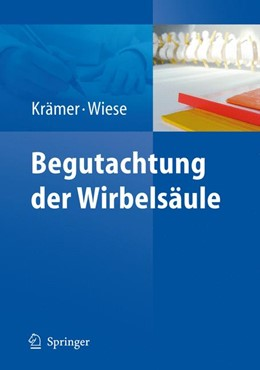 Abbildung von Krämer / Wiese | Begutachtung der Wirbelsäule | 1. Auflage 2015 | 2015