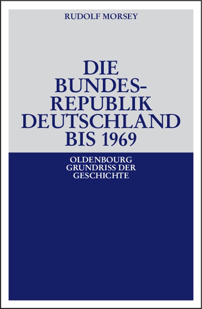 Die Bundesrepublik Deutschland | Morsey | durchgesehene Auflage, 2007 | Buch (Cover)