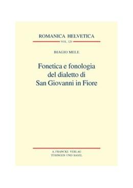 Abbildung von Mele | Fonetica e fonologia del dialetto di San Giovanni in Fiore | 1. Auflage | 2009 | 129 | beck-shop.de