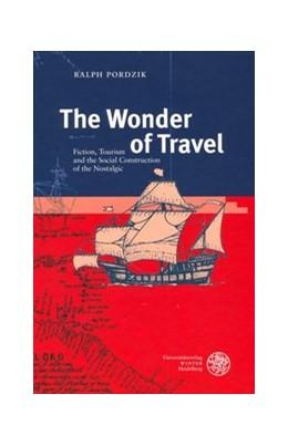Abbildung von Pordzik   The Wonder of Travel   2005   Fiction, Tourism and the Socia...   344