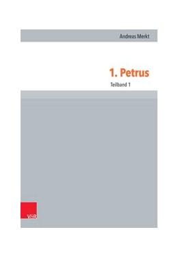 Abbildung von Merkt | 1. Petrus | Aufl. | 2015 | Teilband 1 | Band 021,1