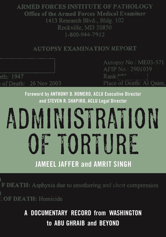 Abbildung von Jaffer / Singh | Administration of Torture | 2009