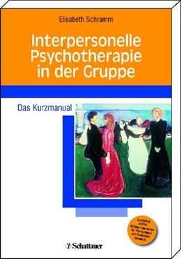 Abbildung von Schramm / Klecha   Interpersonelle Psychotherapie in der Gruppe   2010   Das Kurzmanual