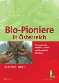 Bundesministerium für Land- und Forstwirtschaft, Umwelt und Wasserwirtschaft, Umwelt und Wasserwirtschaft, Bio-Pioniere in Österreich | Jurtschitsch, 2010 | Buch (Cover)