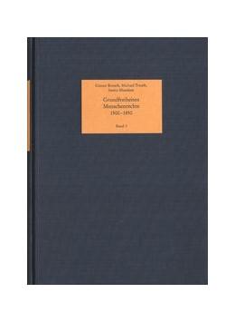 Abbildung von Birtsch / Trauth / Meenken   Grundfreiheiten - Menschenrechte, 1500-1850   1992   Eine internationale Bibliograp...