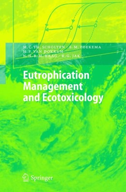 Abbildung von Scholten / Foekema / Dokkum   Eutrophication Management and Ecotoxicology   2005