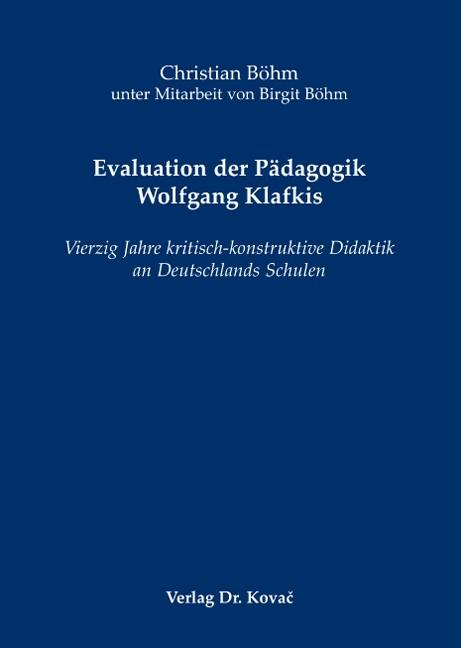 Abbildung von Böhm   Evaluation der Pädagogik Wolfgang Klafkis   2008