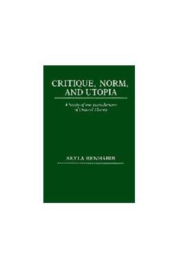 Abbildung von Benhabib | Critique, Norm, and Utopia | 1987