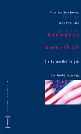 Abbildung von Beck / Sznaider / Winter   Globales Amerika?   2003   Die kulturellen Folgen der Glo...   4