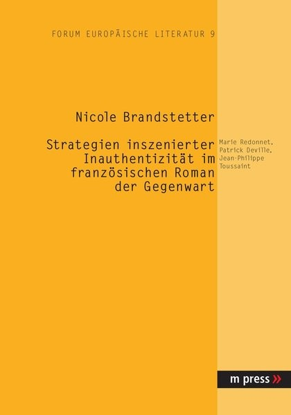 Strategien inszenierter Inauthentizität im französischen Roman der Gegenwart | Brandstetter, 2006 (Cover)