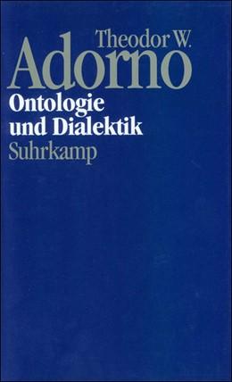 Abbildung von Adorno / Tiedemann | Nachgelassene Schriften. Abteilung IV: Vorlesungen | 2002 | Band 7: Ontologie und Dialekti...