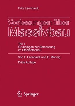 Abbildung von Leonhardt / Mönnig | Vorlesungen über Massivbau | 3., völlig neubearb. u. erw. Aufl. | 1984 | Teil 1: Grundlagen zur Bemessu...