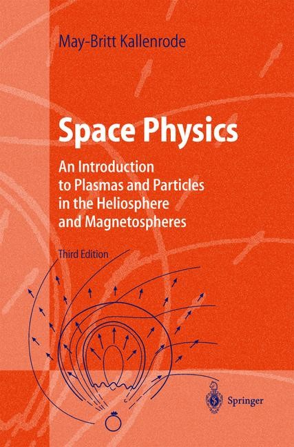 Space Physics | Kallenrode | Third, enlarged edition, 2004 | Buch (Cover)