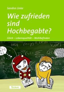 Wie zufrieden sind Hochbegabte? | Linke, 2006 | Buch (Cover)