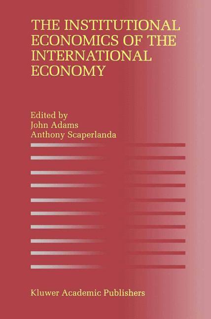 Abbildung von Adams / Scaperlanda | The Institutional Economics of the International Economy | 1996