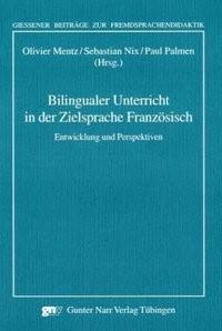 Abbildung von Mentz / Nix / Palmen | Bilingualer Unterricht in der Zielsprache Französisch | 2007